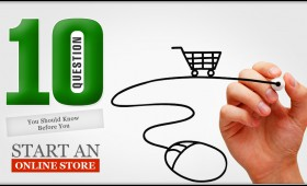 10 Question You Should Know Before You Start an Online Store